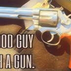 THE ONLY THING THAT STOPS A BAD GUY WITH A GUN IS……